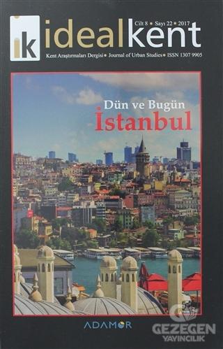İdeal Kent - Kent Araştırmaları Dergisi Sayı: 22