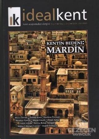 İdeal Kent - Kent Araştırmaları Dergisi Sayı: 9