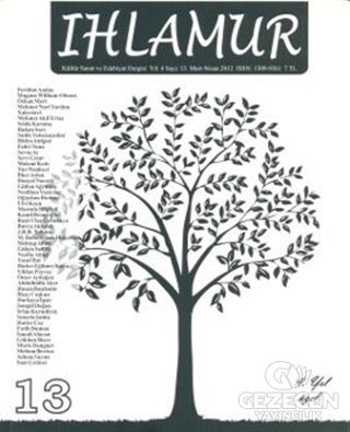 Ihlamur Dergisi Sayı: 13 Dosya 4. Yıl Özel Sayı