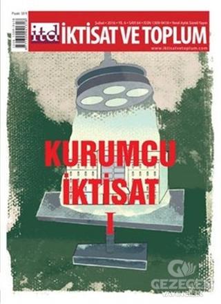 İktisat ve Toplum Dergisi Sayı: 64