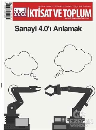 İktisat ve Toplum Dergisi Sayı: 92 Haziran 2018