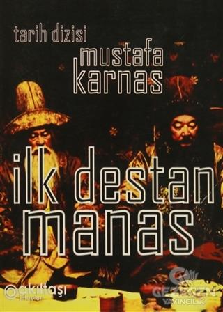 İlk Destan Manas