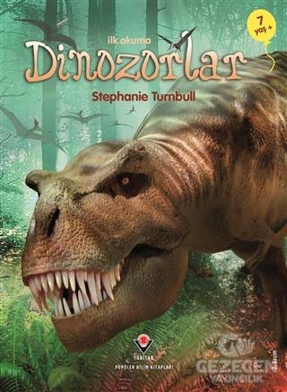 İlk Okuma - Dinozorlar (7+ Yaş)