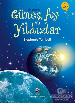 İlk Okuma - Güneş, Ay Ve Yıldızlar