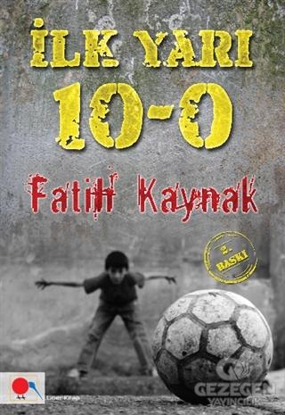 İlk Yarı: 10-0
