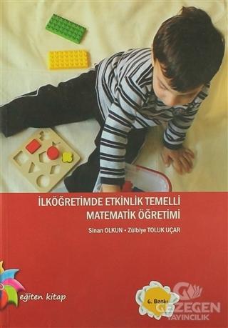 İlköğretimde Etkinlik Temelli Matematik Öğretimi