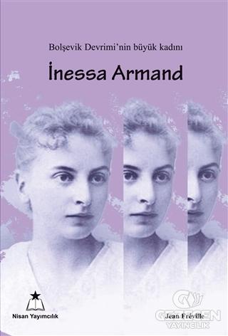 İnessa Armand Jean Freville Nisan Yayımcılık