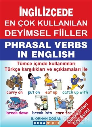 İngilizcede En Çok Kullanılan Deyimsel Fiiller