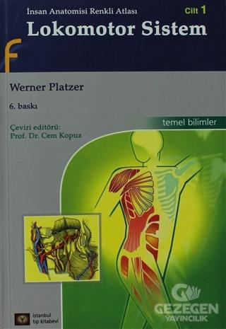 İnsan Anatomisi Renkli Atlası Cilt:1 - Lokomotor Sistem