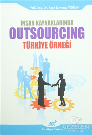 İnsan Kaynaklarında Outsourcing  - Türkiye Örneği