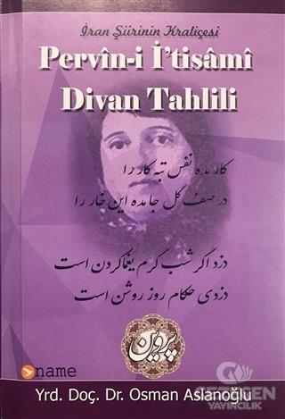 İran Şiirinin Kraliçesi Pervin-i İ'tisami Divan Tahlili