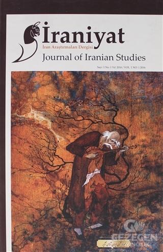 İraniyat İran Araştırmaları Dergisi Sayı: 1 Yıl: 2016