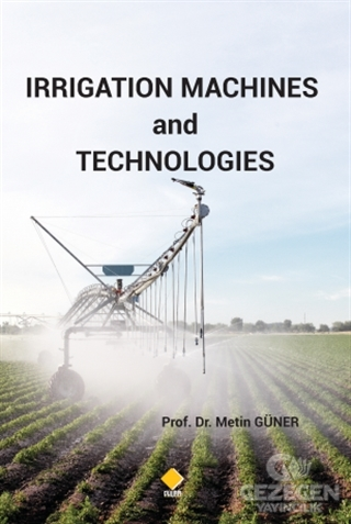 Irrigation Machines and Technologies