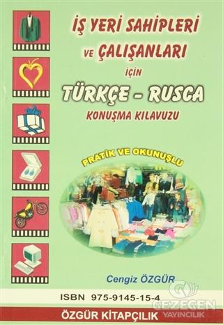 İş Yeri Sahipleri ve Çalışanları İçin Türkçe-Rusça Konuşma Kılavuzu