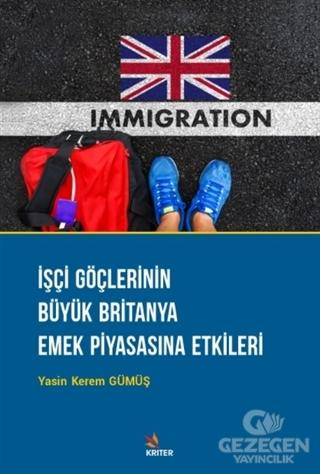İşçi Göçlerinin Büyük Britanya Emek Piyasasına Etkileri