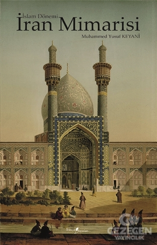 İslam Dönemi İran Mimarisi