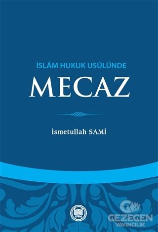 İslam Hukuk Usulünde Mecaz