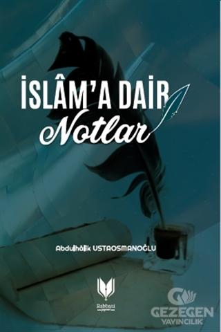İslam'a Dair Notlar