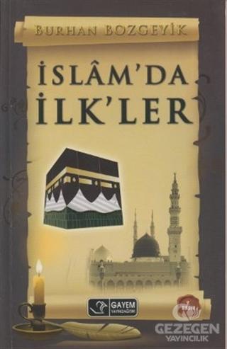 İslamda İlkler