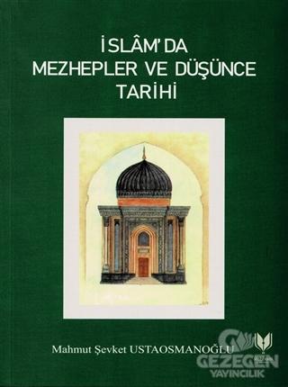 İslam'da Mezhepler ve Düşünce Tarihi