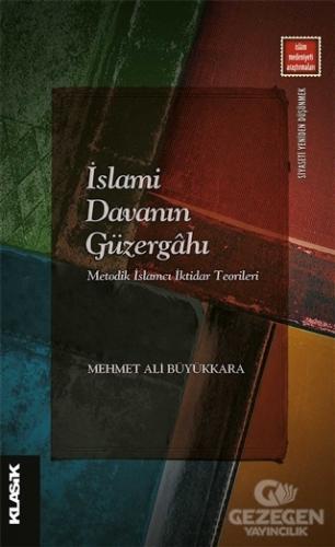İslami Davanın Güzergahı