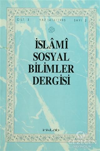İslami Sosyal Bilimler Dergisi Cilt: 3 Sayı: 2