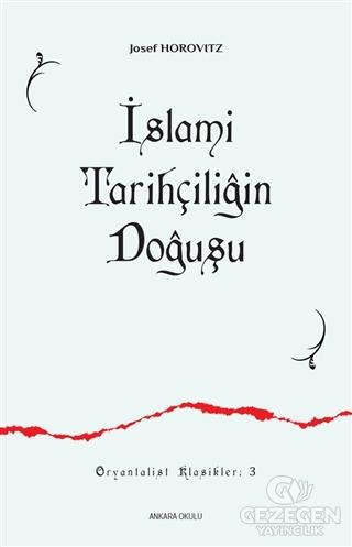 İslami Tarihçiliğin Doğuşu