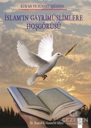 İslam'ın Gayrimüslimlere Hoşgörüsü