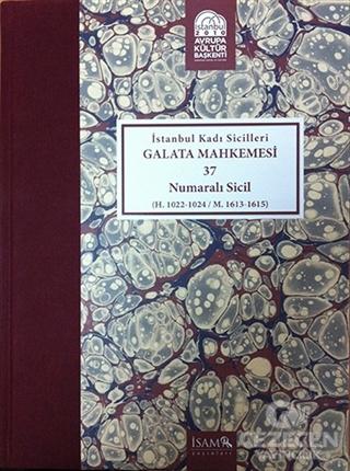 İstanbul Kadı Sicilleri - Galata Mahkemesi 37 Numaralı Sicil Cilt 37