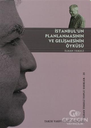 İstanbul'un Planlanmasının ve Gelişmesinin Öyküsü