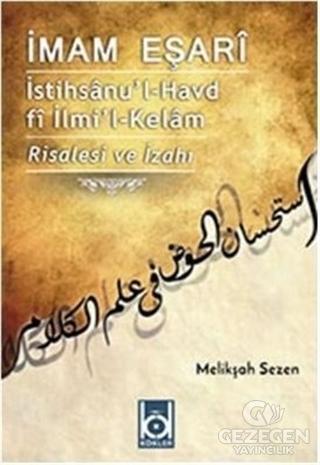 İstihsanu'l-Havd fi İlmi'l-Kelam - Risalesi ve İzahı