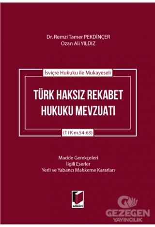 İsviçre Hukuku ile Mukayeseli Türk Haksız Rekabet Hukuku Mevzuatı