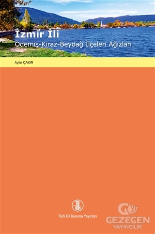 İzmir İli / Ödemiş - Kiraz - Beydağ İlçeleri Ağızları