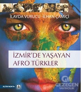 İzmir'de Yaşayan Afro Türkler