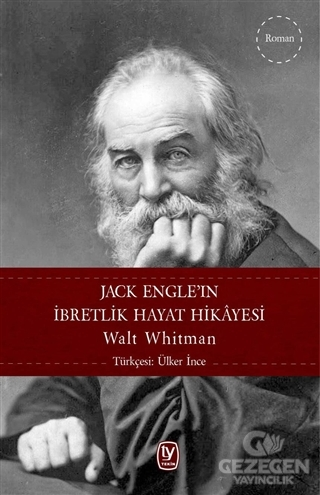 Jack Engle'ın İbretlik Hayat Hikayesi Walt Whitman Tekin Yayınevi