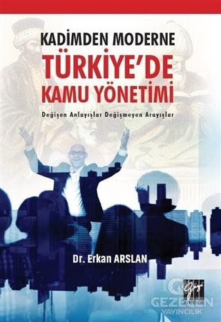 Kadimden Moderne Türkiye'de Kamu Yönetimi