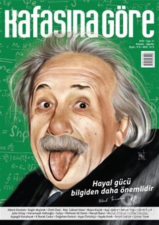 Kafasına Göre Dergisi Sayı: 21 Temmuz - Ağustos 2018