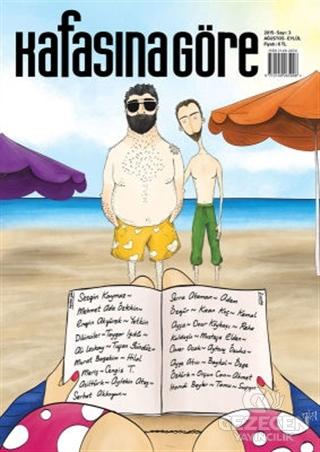 Kafasına Göre Dergisi Sayı: 3 Ağustos - Eylül 2015