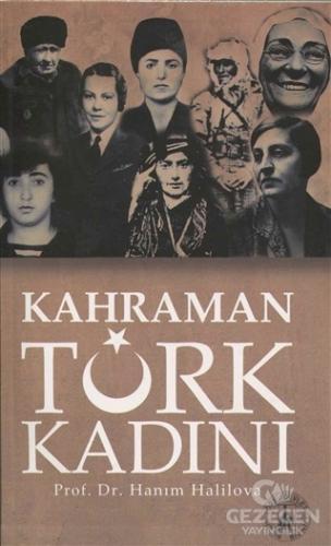 Kahraman Türk Kadını