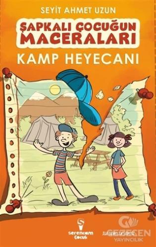 Kamp Heyecanı - Şapkalı Çocuğun Maceraları