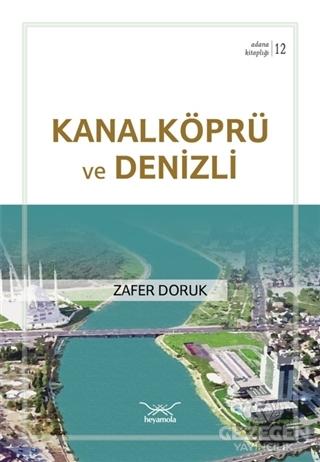 Kanalköprü Ve Denizli