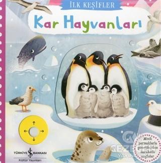 Kar Hayvanları - İlk Keşifler Kolektif İş Bankası Kültür Yayınları