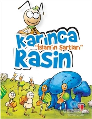 Karınca Rasin - İslam'In Şartları