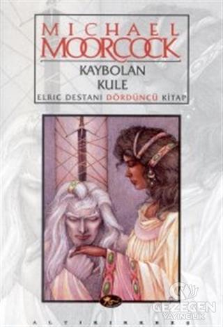 Kaybolan Kule Elric Destanı Dördüncü Kitap
