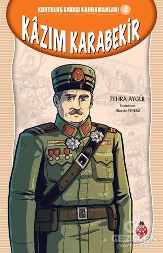 Kazım Karabekir - Kurtuluş Savaşı Kahramanları 4