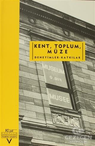 Kent, Toplum, Müze Deneyimler-Katkılar