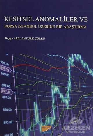 Kesitsel Anomaliler ve Borsa İstanbul Üzerine Bir Araştırma