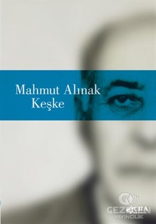 Keşke Mahmut Alınak CHA Yayınevi