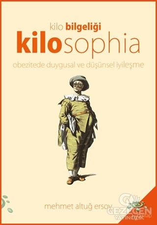 Kilosophia - Kilo Bilgeliği