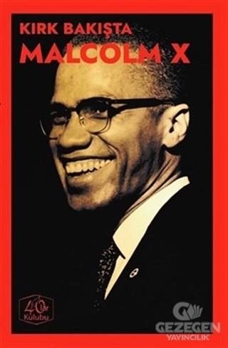 Kırk Bakışta Malcolm X